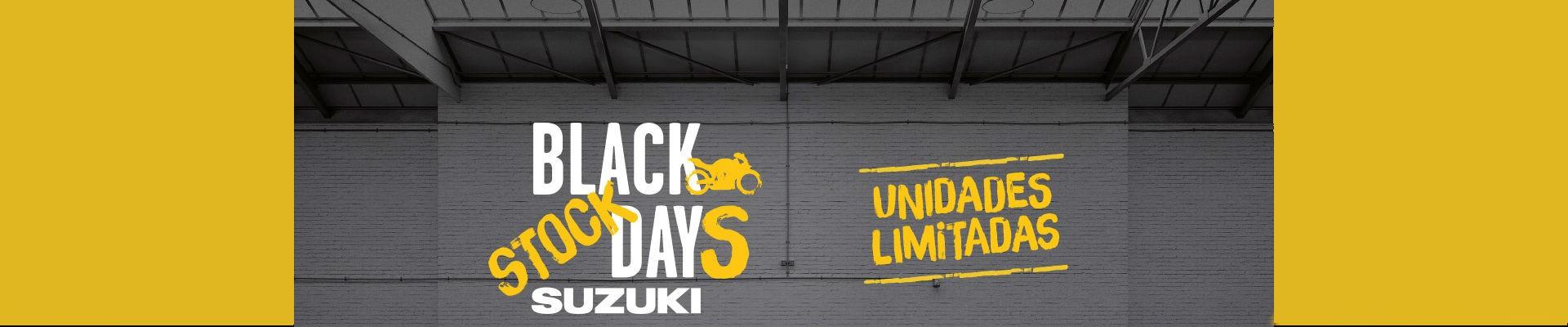 SUZUKI BLACK STOCK DAYS